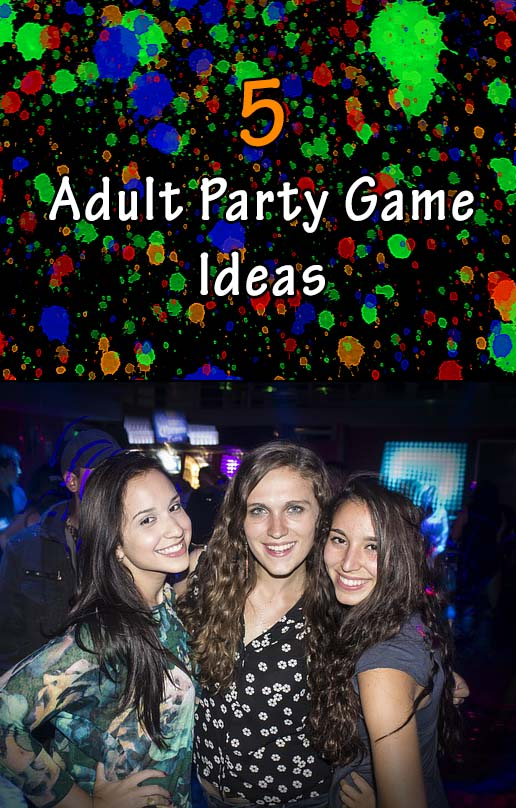 5 fun party game ideas for adults for Fun parties for adults