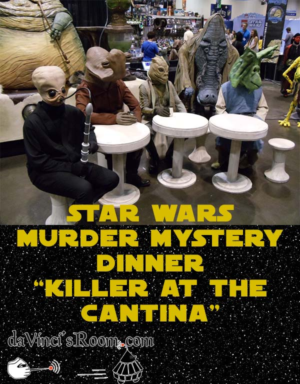 Star Wars Murder Mystery Dinner - Killer at the Cantina